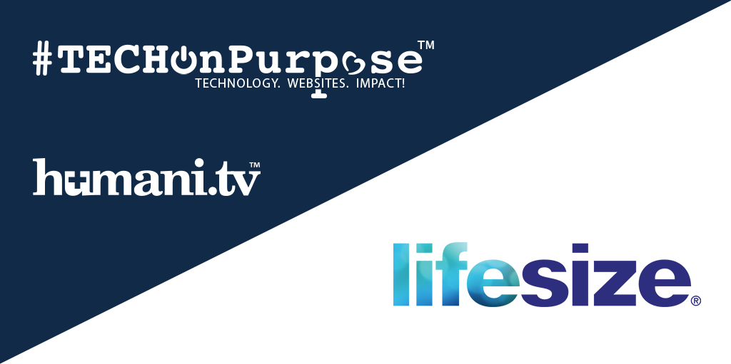 #TECHOnPurpose Partners with LifeSize